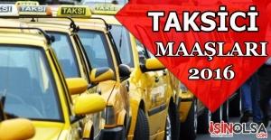 Taksici Maaşları 2016