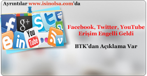 Twitter, Youtube ve Facebook Kapandı!