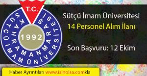 Kahramanmaraş Sütçü İmam Üniversitesi 14 Akademik Personel Alacak