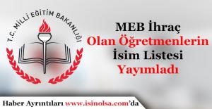 Milli Eğitim Bakanlığı İhraç Olan Öğretmenlerin İsim Listesi Yayımladı (Tam Liste)