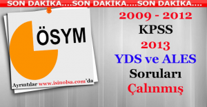 2009 2012 KPSS ile 2013 YDS ve ALES Soruları Sızdırılmış