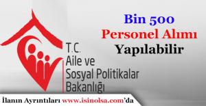 Aile ve Sosyal Politikalar Bakanlığı ASDEP Kapsamında Bin 500 Personel Alınabilir