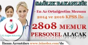 Sağlık Bakanlığı En Az Lise Mezunu 2 Bin 808 Personel Alımı Yapacak