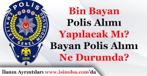 Bin Bayan Polis Özel Harekat Alımı...