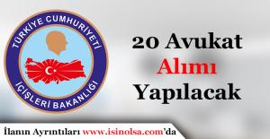 İçişleri Bakanlığı 20 Avukat Alımı Yapacak