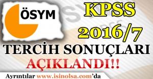 KPSS 2016/7 Tercih Sonuçları Açıklandı