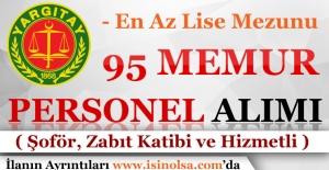 Yargıtay 95 Memur Personel Alımı