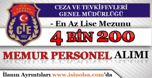 Ceza ve Tevkifevleri Genel Müdürlüğü 4 Bin 200 Memur Personel Alımı