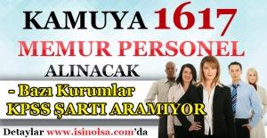 Kamuya 1.617 Memur Personel Alınacak