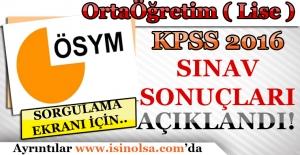 KPSS Ortaöğretim (Lise) Sınav Sonuçları Açıklandı! Sorgulama Ekranı