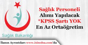 KPSS Şartsız Sağlık Personeli Alımı Yapılacak