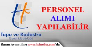 Tapu ve Kadastro Genel Müdürlüğüne Personel Alımı Yapılabilir