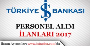 Türkiye İş Bankası Personel Alım İlanları 2017