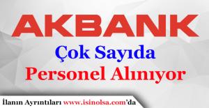 Akbank Personel Alımı Yapıyor