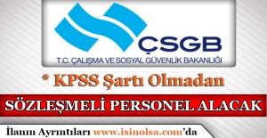 Çalışma ve Sosyal Güvenlik Bakanlığı Sözleşmeli Personel Alımı 2017