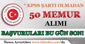 Dışişleri Bakanlığı 50 Memur Alımı Başvuruları Bugün Sona Eriyor!