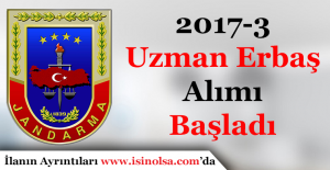 Jandarma Genel Komutanlığı 2017-3 Uzman Erbaş Alımı Başladı