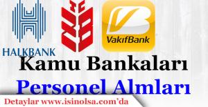 Kamu Bankaları Personel Alım İlanları