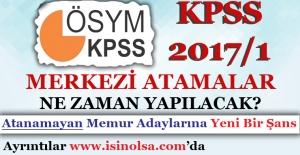 KPSS 2017/1 Merkezi Memur Atamaları Ne Zaman Yapılacak?