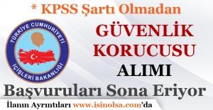KPSS Şartı Olmadan Güvenlik Korucusu Alımı 2017