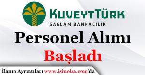 Kuveyt Türk Katılım Bankası Çok Sayıda Personel Alımı Yapıyor