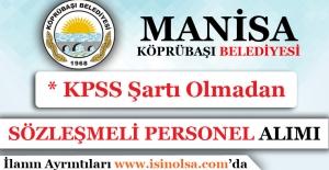 Manisa Köprübaşı Belediyesi Sözleşmeli Personel Alımı Yapıyor