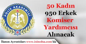 Polis Akademisi Başkanlığı 50 Kadım 950 Erkek Komiser Yardımcısı Alımı Yapacak