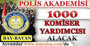 Polis Akademisi Başkanlığı Bin Komiser Yardımcısı Alımı Yapacak