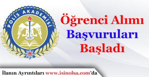 Polis Akademisi Başkanlığı Öğrenci Alımı Başvuruları Başladı