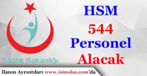 Sağlık Bakanlığı Halk Sağlığı Müdürlüğü 544 Personel Alımı Yapacak