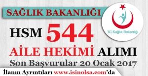 Sağlık Bakanlığı HSM 544 Aile Hekimi Alıyor