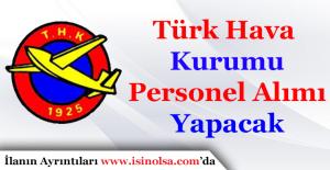 Türk Hava Kurumu Personel Alımı Yapacak