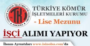 Türkiye Kömür İşletmeleri İşçi Alımı 2017