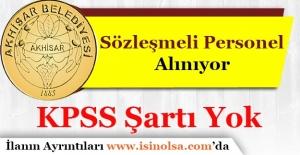 Akhisar Belediye Başkanlığı 3 Sözleşmeli Personel Alacak