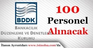BDDK 100 Memur Personel Alımı Yapacak
