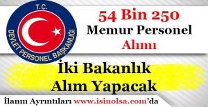 İki Bakanlık Toplam 54 Bin Memur Personel Alacak