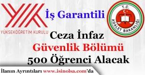 İş GarantiliCeza İnfaz ve Güvenlik Bölümüne 500 Öğrenci Alınacak