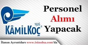 Kamil Koç Otobüsleri Anonim Şirketi Personel Alacak