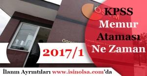 KPSS 2017/1 Merkezi Yerleştirme Memur Ataması Ne Zaman Yapılacak