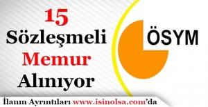 ÖSYM15 Sözleşmeli Memur Personel Alımı - Başvurular Sona Eriyor