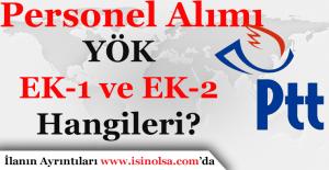 PTT Personel Alımı YÖK EK-1 ve EK-2...