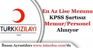 Türk Kızılayı En Az Lise Mezunu Memur Personel Alımı Yapıyor