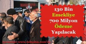 130 Bin Emekliye 700 Milyon İkramiye Ödeniyor