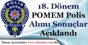 18. Dönem POMEM 10 Bin Polis Alımı Sonuçları Duyuruldu