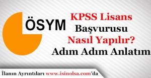 2017 Lisans KPSS Başvuruları Nasıl Yapılır? Adım Adım Anlatım