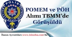 2017 POMEM ve PÖH Alımı Mecliste...