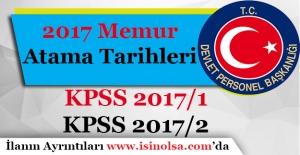 2017 Yılı Memur Atama Tarihleri Ne Zaman! KPSS 2017/1 ve KPSS 2017/2