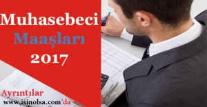 2017 Yılı Muhasebeci Maaşları