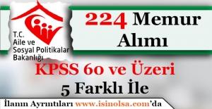5 Farklı İle Aile ve Sosyal Politikalar Bakanlığı 224 Memur Alacak
