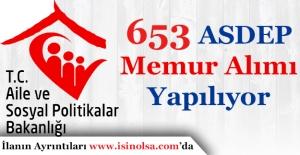 Aile ve Sosyal Politikalar Bakanlığı 653 Memur Personel Alımı Yapıyor